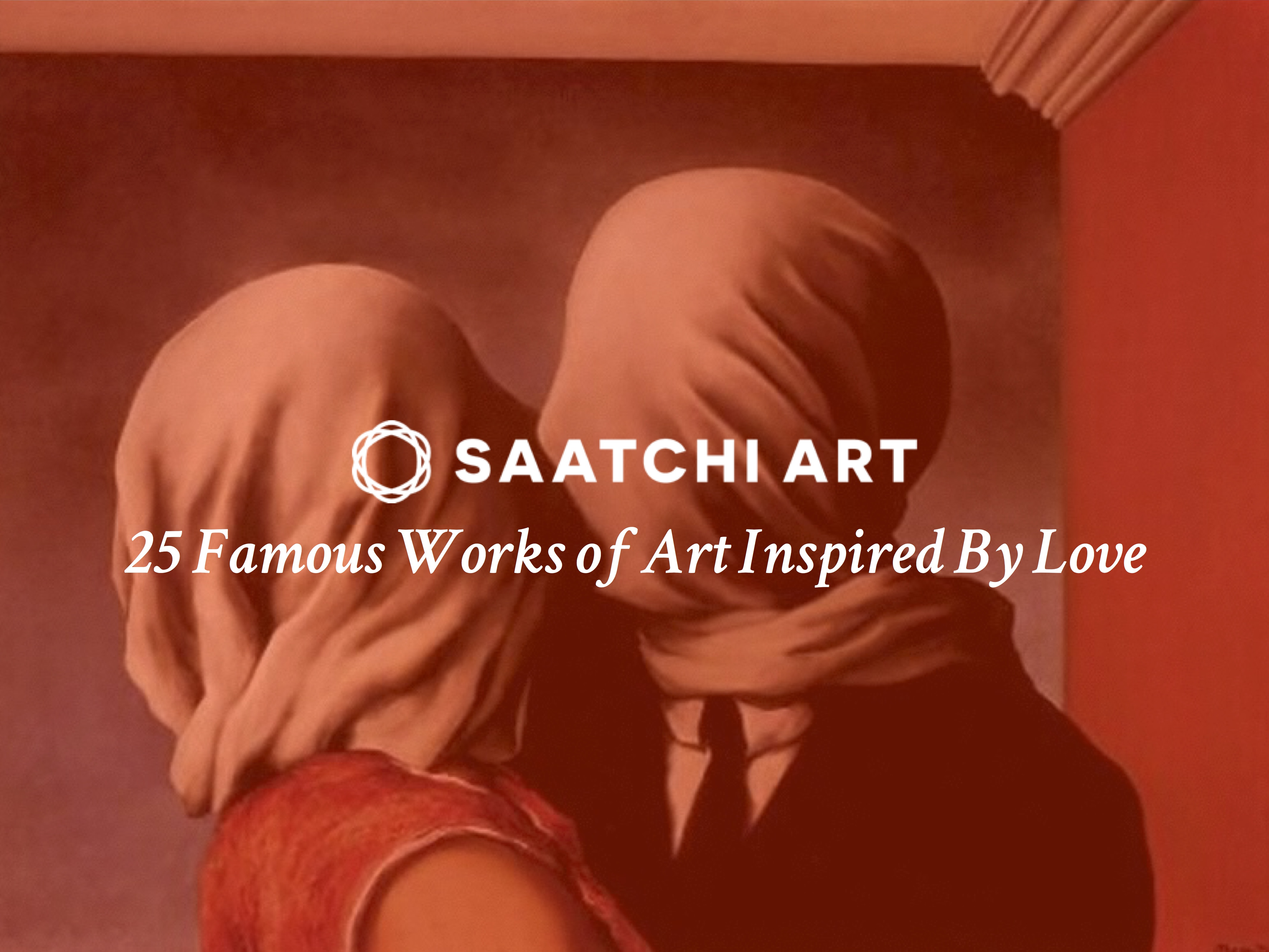 25 Famous Works Of Art Inspired By Love Canvas A Blog Saatchi