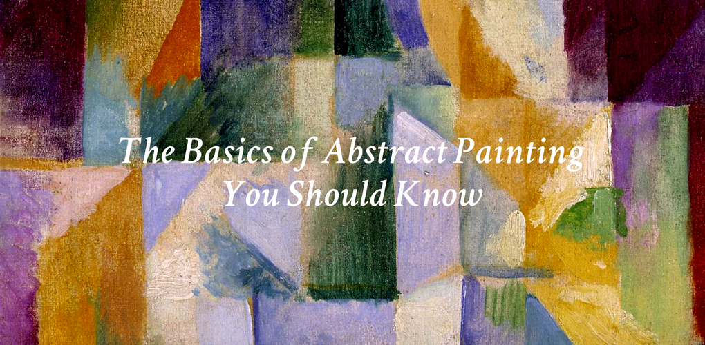 The Basics Of Abstract Painting You Should Know Canvas A